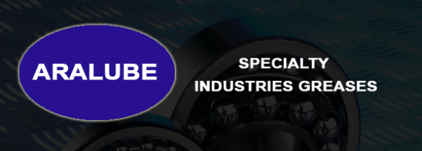 ARALUBE SPECIALTY GREASES & LUBRICANTS